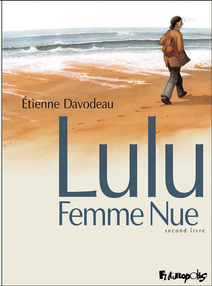 Lulu Femme nue, second livre