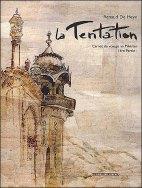 La Tentation, tome 1