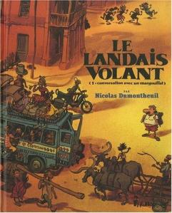 Le Landais Volant, tome 1