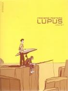 Lupus, tome 1