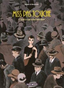 Miss pas touche, tome 4