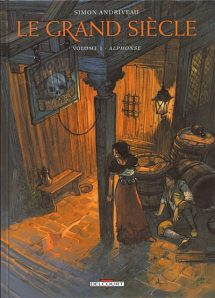 Le Grand Siècle, tome 1
