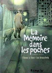 La Mémoire dans les Poches, tome 1