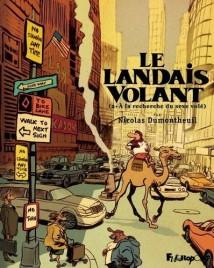 Le Landais volant, tome 2