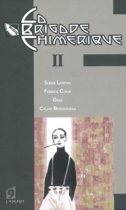 La Brigade Chimérique, tome 2