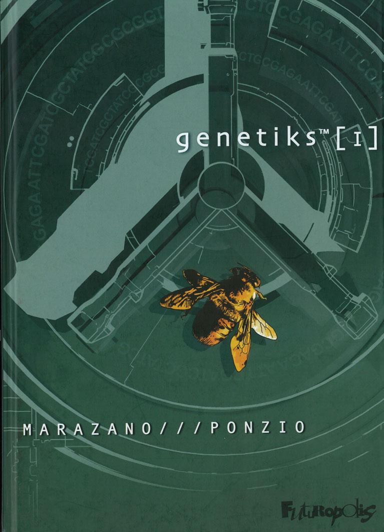 [Genetiks] 1, par Marazano /// Ponzio