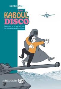 Kaboul Disco, tome 1