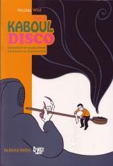 Kaboul Disco, tome 2