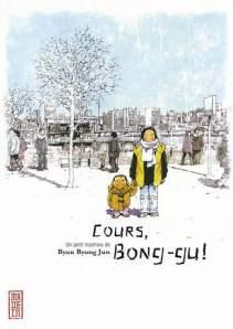 Cours, Bong-Gu !