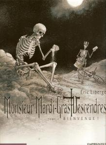 Monsieur Mardi-Gras Descendres, tome 1