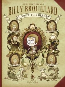 Billy Brouillard, tome 1