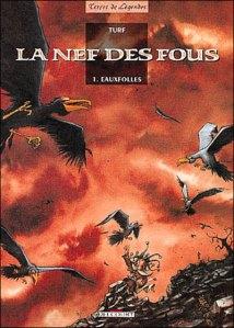 La Nef des Fous, tome 1
