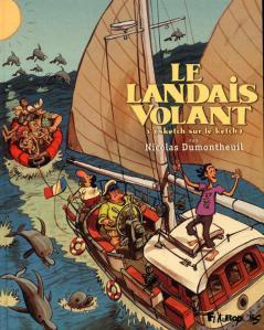 Le Landais volant, tome 3