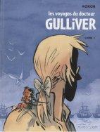 Les voyages du Docteur Gulliver, Livre 1