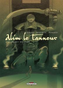 Alim le Tanneur, tome 1