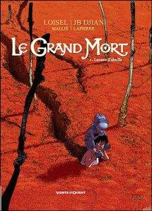 Le grand Mort, tome 1