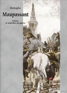Maupassant - Contes et nouvelles de Guerre
