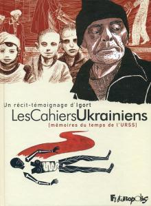 Les cahiers ukrainiens, tome 1