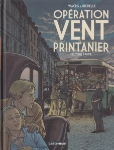 Opération Vent Printanier, tome 2