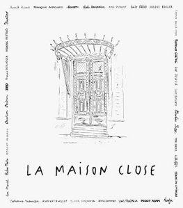 La Maison Close