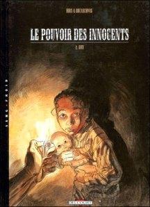 Le Pouvoir des Innocents, tome 2