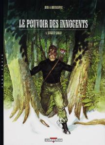 Le Pouvoir des Innocents, tome 5