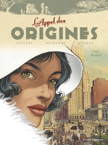 L'Appel des origines, tome 1