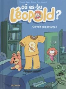 Où es-tu Léopold, on voit ton pyjama !