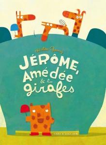 Jérôme, Amédée et les girafes