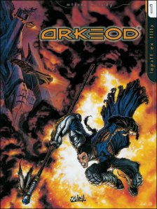 Arkeod, tome 1