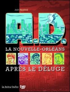 A.D. La Nouvelle-Orléans après le déluge