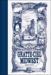Les Gratte-Ciel du Midwest