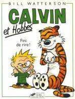 Calvin et Hobbes - Fini de rire !