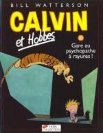 Calvin et Hobbes - Gare au Psychopathe à rayures !