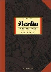 Berlin - Livre Second : Ville de Fumée