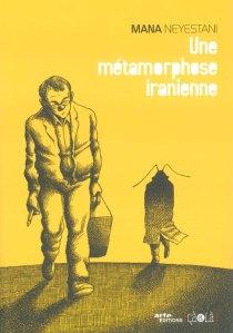 Une Metamorphose iranienne