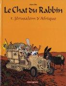 Le Chat du Rabbin : Jérusalem d'Afrique