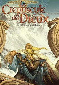 Le Crépuscule des Dieux, tome 1 : La Malédiction des Nibelungen