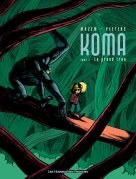 Koma, tome 2 : Le grand trou