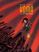 Koma, tome 6 : Au commencement