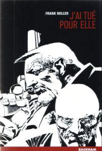 Sin City, tome 2 : J'ai tué pour elle