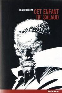 Sin City, tome 4 : Cet enfant de salaud