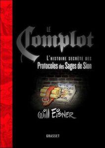 Le Complot - L'histoire secrète des Protocoles des Sages de Sion
