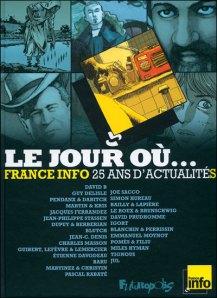 Le jour où... France Info 25 ans d'actualités