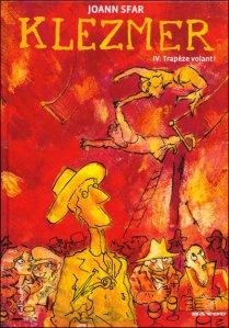 Klezmer, tome 4 : Trapèze volant !