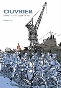 Ouvrier - Mémoires sous l'occupation, volume 1