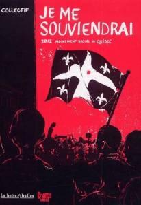 Je me souviendrai - 2012 : Mouvement social au Québec -