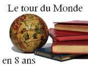 Tour du Monde en 8 ans