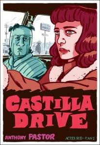 Castilla Drive – Pastor  © Actes Sud – L'An 2 – 2012