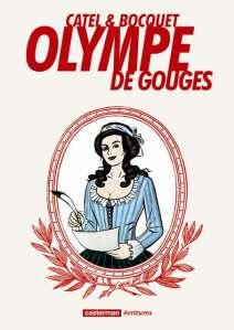 Olympe de Gouges – Bocquet – Catel © Casterman – 2012